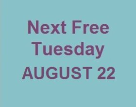 Free Tuesday August 22