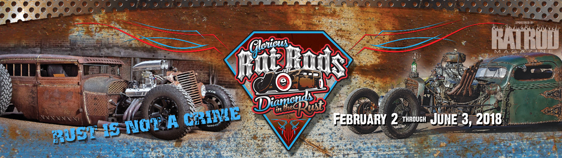​​​​Glorious Rat Rods: Diamonds in the Rust